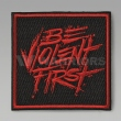 PHU Be Violent First パッチ